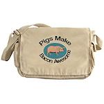 Pigs Make Bacon Awesome Messenger Bag