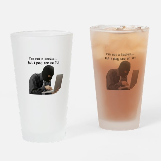 I'm not a hacker, but I play Drinking Glass