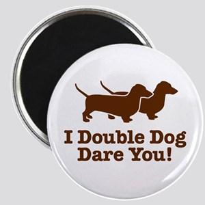 I Double dog Dare You, Dachshund Magnet