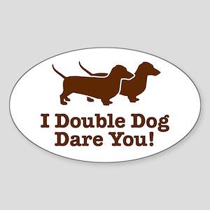 I Double dog Dare You, Dachshund Oval Sticker