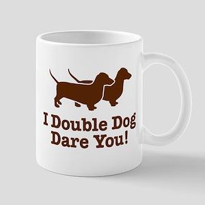 I Double dog Dare You, Dachshund Mug