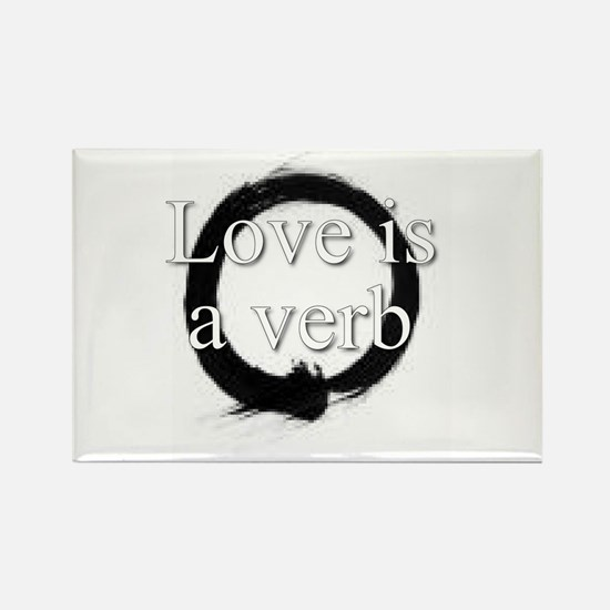 Love is a verb. Rectangle Magnet