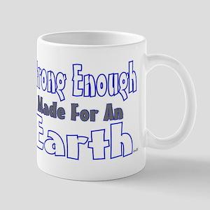strong enough made for an ear Mug