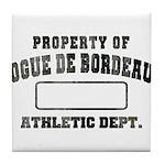 Property of Dogue de Bordeaux Tile Coaster