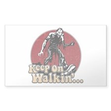 Keep On Walkin' Sticker (Rectangle)