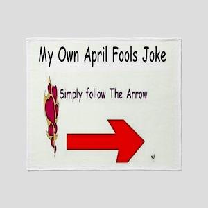 April Fools Joke Throw Blanket