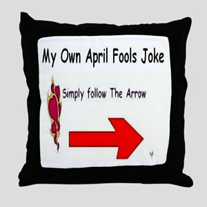 April Fools Joke Throw Pillow