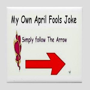 April Fools Joke Tile Coaster