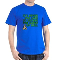 Escape the gates of hell - T-Shirt