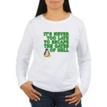 Escape the gates of hell - Women's Long Sleeve T-S