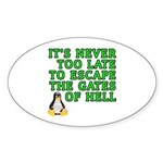 Escape the gates of hell - Sticker (Oval)