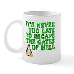 Escape the gates of hell - Mug