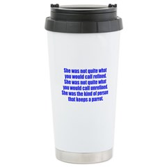 keeps parrot text only Stainless Steel Travel Mug