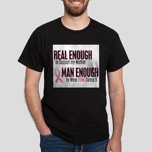 - Real Enough Man Enough BC Mother T-Shirt