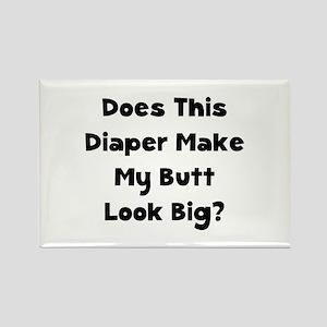 Diaper Butt Big? Rectangle Magnet (10 pack)