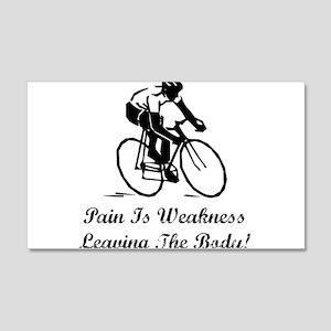 Pain Is Weakness 22x14 Wall Peel