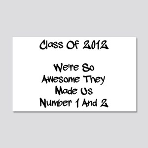 Class 2012 Awesome! 22x14 Wall Peel