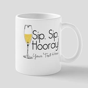 Sip Sip Hooray Personalized 11 oz Ceramic Mug