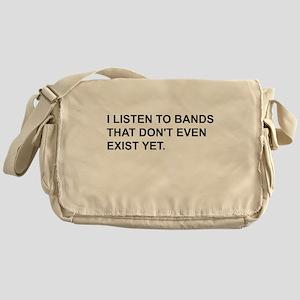 Bands Don't Exist Messenger Bag