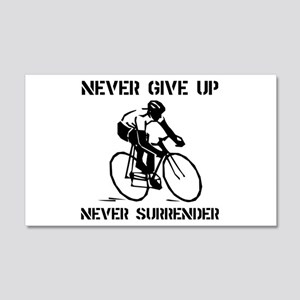 Never Give Up Biker 22x14 Wall Peel