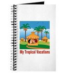 Tropical Vacations Journal