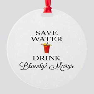Save Water Drink Bloody Marys Ornament