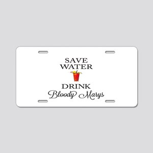 Save Water Drink Bloody Marys Aluminum License Pla