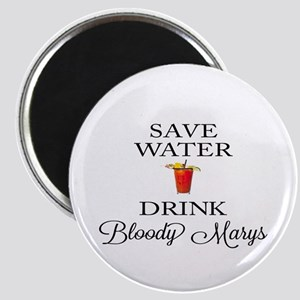 Save Water Drink Bloody Marys Magnets