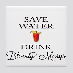 Save Water Drink Bloody Marys Tile Coaster