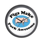 Pigs Make Pork Awesome Wall Clock