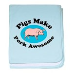 Pigs Make Pork Awesome baby blanket