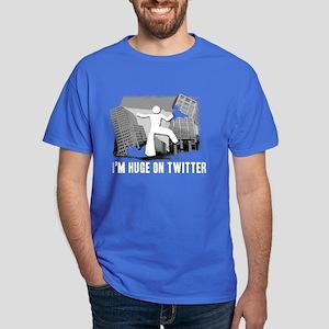 I'm Huge On Twitter Dark T-Shirt