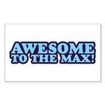 AWESOME TO THE MAX Rectangle Sticker