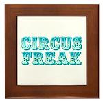 CIRCUS FREAK Framed Tile