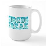 CIRCUS FREAK Large Mug
