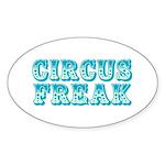 CIRCUS FREAK Oval Sticker