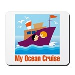 Ocean Cruise Mousepad