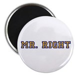 MR RIGHT Magnet