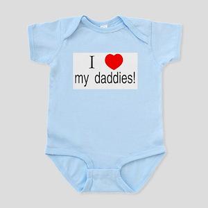 I <3 my daddies Infant Creeper
