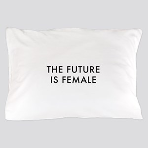 the future is female Pillow Case