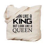 Train like a king but look like a Queen Tote Bag