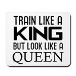Train like a king but look like a Queen Mousepad