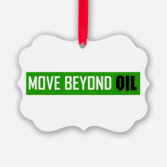 Move Beyond Oil Ornament