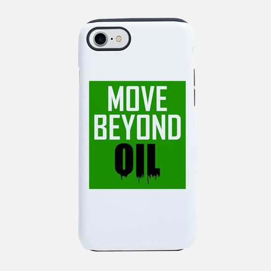 Move Beyond Oil iPhone 7 Tough Case