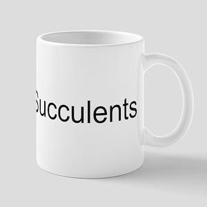 I Love Succulents Mug