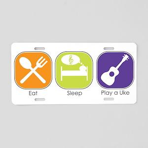 EAT, SLEEP, PLAY UKE Aluminum License Plate