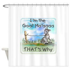 GOAT-That's Why Shower Curtain