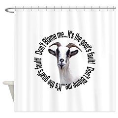 The Goat's Fault Shower Curtain