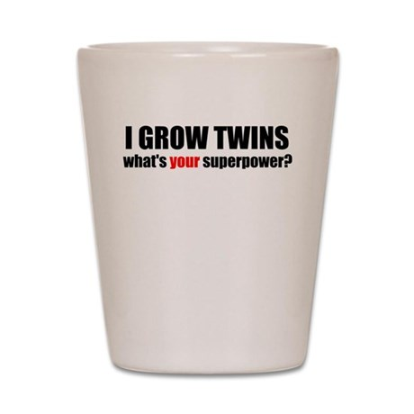I grow twins Shot Glass