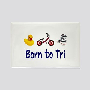 Born to Tri Rectangle Magnet